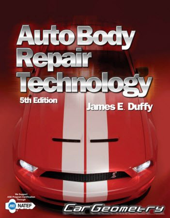 Auto Body Repair Technoloy by James Duffy