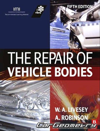 The Repair of Vehicle Bodies by Alan Robinson